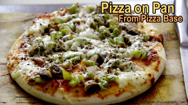 Pizza from Pizza Base – Make Pizza in 5 Minutes – Easy Pizza Recipe