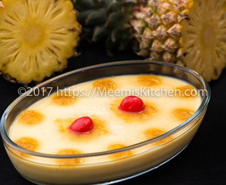 Pineapple Pudding/ Eggless Pineapple Pudding - MeemisKitchen