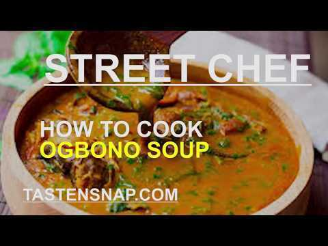 STREET CHEF: HOW TO COOK OGBONO SOUP-EP4