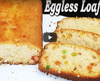 Eggless Loaf Cake Recipe Video