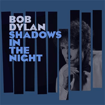 Dylan Bob;Shadows in the night 2015
