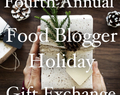 4th Annual Food Blogger Holiday Gift Exchange