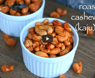 Roasted Cashew Nuts Recipe Video