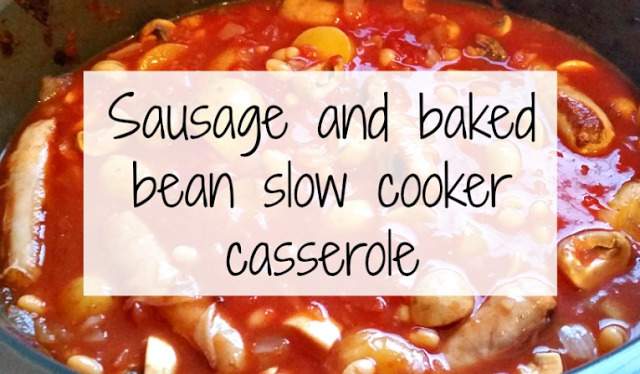 Sausage and baked bean slow cooker casserole.