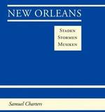 New Orleans Staden Stormen Musiken