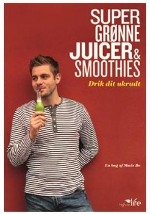 Super grønne Juicer & Smoothies bog