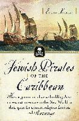 Jewish Pirates of the Caribbean: How a Generation