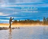 Flugfiskeliv i strömmande vatten