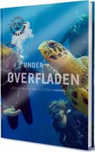 Under Overfladen - På Eventyr Med Emil, Theis Og Alfred