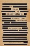 Politics of Storytelling