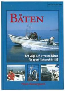 Båten - Att välja och utrusta båten för sportfiske