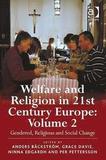 Welfare and Religion in 21st Century Europe: Volum