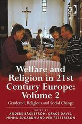 Welfare and Religion in 21st Century Europe: Volum