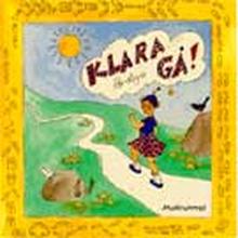 Klara, Färdiga Gå!