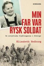 Min far var rysk soldat