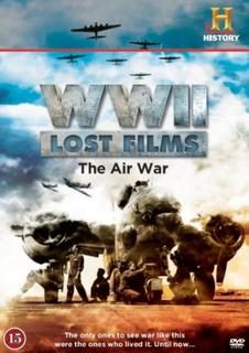WW II Lost Films - The Air War