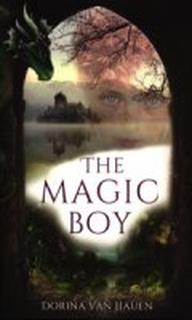 The Magic Boy - Dorina Van Hauen - Bog