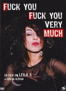 Fuck you, fuck you very much - En film om Leila K (Import)
