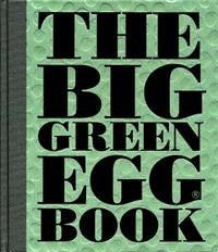 Big Green Egg Big Green Egg Cookbook English Big Green Egg