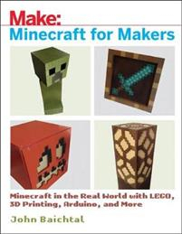 Minecraft for Makers: Minecraft in the Real World - CDON.COM