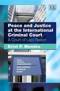 Peace and Justice at the International Criminal Co
