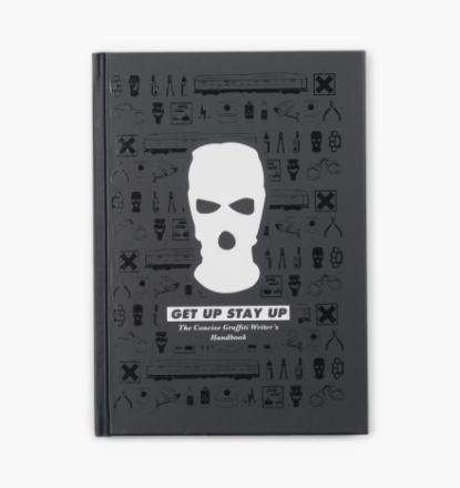 Books - Get Up, Stay Up: The Concise Graffiti Writer´S Handbook - Multi - ONE SIZE