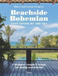 Beachside Bohemian: Easy Living by the Sea - A Des