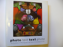 PHOTO TEXT TEXT PHOTO. THE TEXT OF PHOTOGRAPHY AND TEXT IN CONTEMPORARY ART