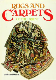 RUGS AND CARPET OF THE ORIENT