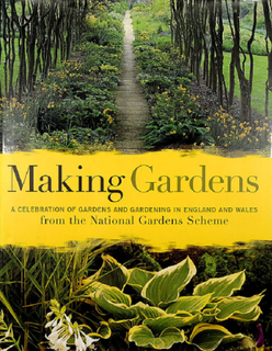 MAKING GARDENS – A celebration of gardens and gardening in England and Wales