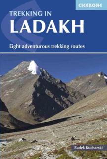 Trekking in Ladakh: Eight Adventurous Trekking Rou