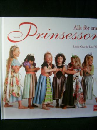 Allt för små prinsessor.