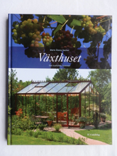 Växthuset : Det lustfyllda rummet