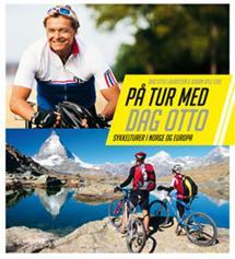 På tur med Dag Otto Bok Flotte sykkelturer i Norge og Europa