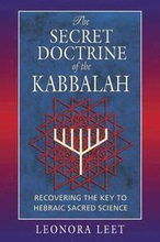 The Secret Doctrine of the Kabbalah