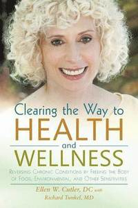 Clearing the Way to Health and Wellness