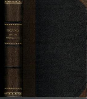 Den apostoliska tron i Martin Luthers katekesutläggning (lekmannabibelns hjärta). [Deltitlar: Luthers trosbekännelse. Första artikeln jämte inledning till tron. Luthers trosbekännelse. Andra artikeln. Luthers trosbekännelse. Tredje artikeln]