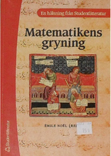 Matematikens gryning : från de gamla babylonierna och egyptierna till Oresme : samtal om den äldsta matematikens historia