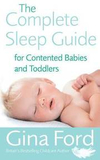 The Complete Sleep Guide For Contented Babies &; T