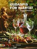 Gudaspis för hjärtat : olivolja, vitlök, vin och c