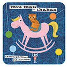 Miu-Mau ihanaa - Lasten parhaat eläinlaulut