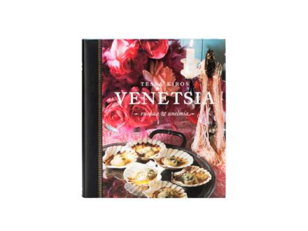 Venetsia, ruokaa ja unelmia