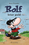 Rolf letar guld