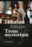 Trons mysterium En introduktion till den ortodoxa