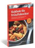 Kokbok för friluftskockar : 125 genomtänkta recept