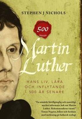 Martin Luther - hans liv, lära och inflytande - 50