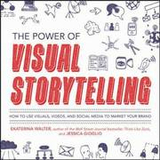The Power of Visual Storytelling: How to Use Visua