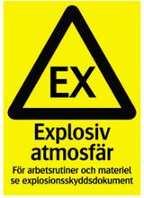 Supernova Reflex Varningsskylt Explosiv atmosfär Systemtext