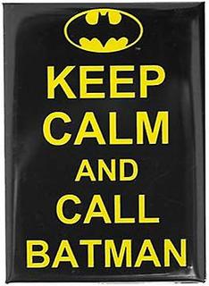 Batman hålla lugn och kalla Batman Magnet