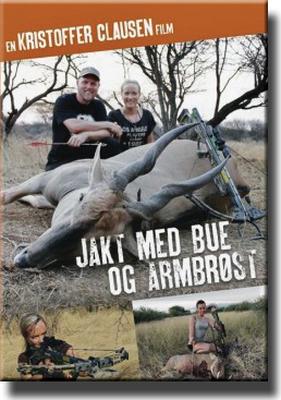 Jakt Med Bue Og Armbrøst - Kristoffer Clausen